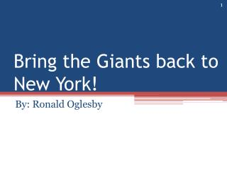 Bring the Giants back to New York!