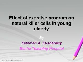 Effect of exercise program on natural killer cells in young elderly
