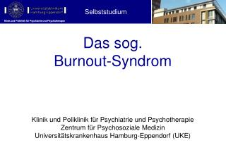 Das sog.  Burnout-Syndrom