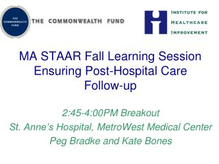 MA STAAR Fall Learning Session  Ensuring Post-Hospital Care Follow-up