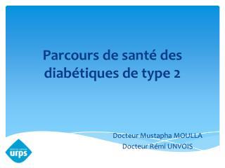 Parcours de santé des diabétiques de type 2