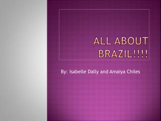 All about Brazil!!!!