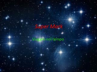 Super  M ark