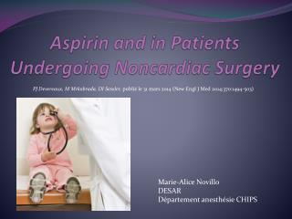Aspirin  and in  Patients Undergoing  Noncardiac  Surgery