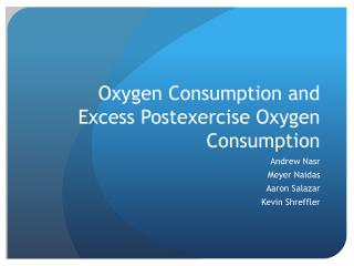 Oxygen Consumption and Excess  Postexercise  Oxygen Consumption