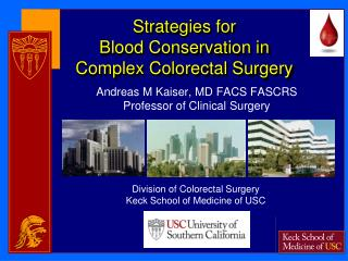 Strategies  for  Blood  Conservation in Complex Colorectal Surgery