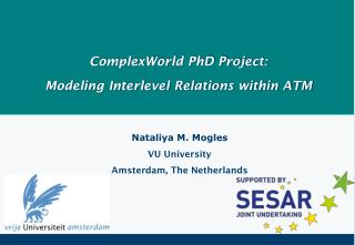 ComplexWorld PhD Project: Modeling Interlevel Relations within ATM