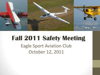 Eagle Sport Aviation Club October 12, 2011