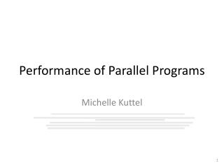 Performance of Parallel Programs