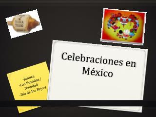 Celebraciones en México