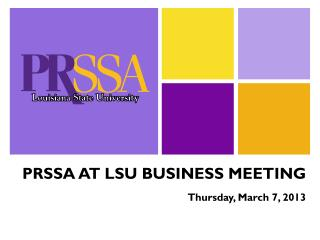 PRSSA AT LSU BUSINESS MEETING
