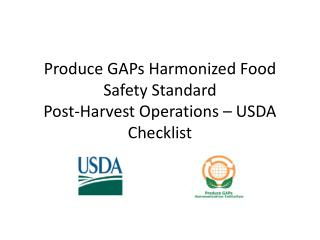 Produce GAPs Harmonized Food Safety Standard  Post-Harvest Operations – USDA Checklist