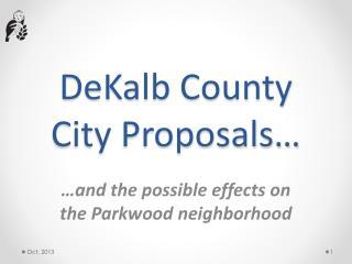 DeKalb County City Proposals…