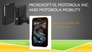 Microsoft vs. Motorola INC. and Motorola Mobility