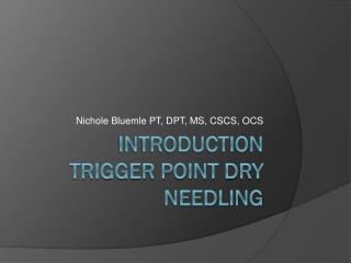 Introduction trigger point dry needling