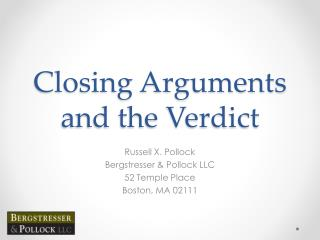 Closing Arguments and the Verdict