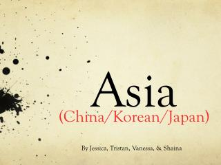 Asia (China/Korean/Japan)