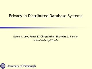 Privacy in Distributed Database Systems