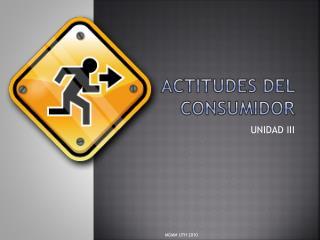 ACTITUDES DEL CONSUMIDOR