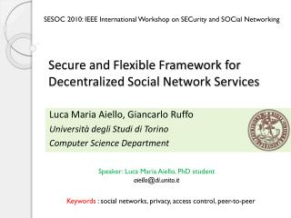 Secure and Flexible Framework for Decentralized Social Network Services