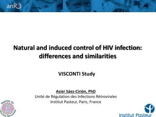 Natural and induced control of HIV infection: differences and similarities