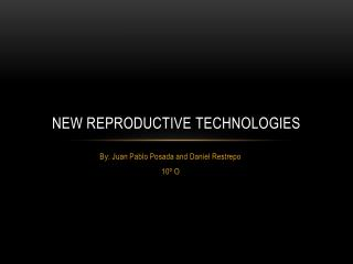New reproductive  technologies