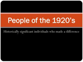People of the 1920's