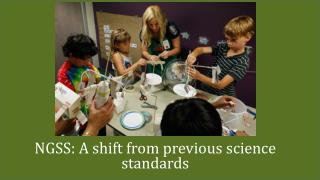 NGSS: A shift from previous science standards