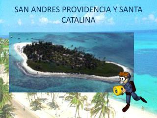 SAN ANDRES PROVIDENCIA Y SANTA CATALINA