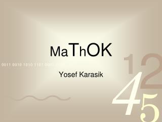Ma T h OK