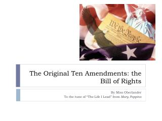 The Original Ten Amendments: the Bill of Rights