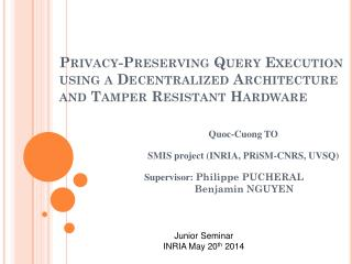 Quoc-Cuong  TO SMIS project (INRIA,  PRiSM -CNRS, UVSQ)