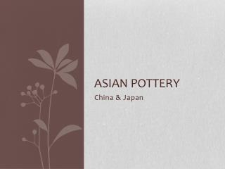 Asian Pottery