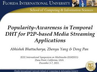 Popularity-Awareness in Temporal DHT for P2P-based Media Streaming Applications