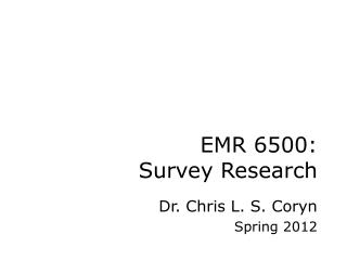 EMR 6500: Survey Research