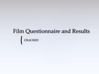 Film Questionnaire and Results