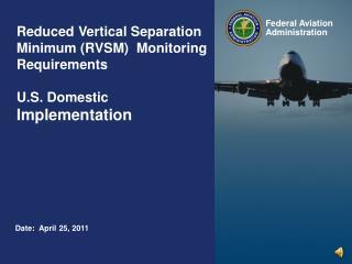Reduced  Vertical Separation Minimum (RVSM)  Monitoring Requirements