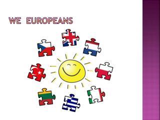 WE  EUROPEANS