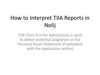 How to Interpret TIIA Reports in Nolij