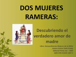 DOS MUJERES RAMERAS: