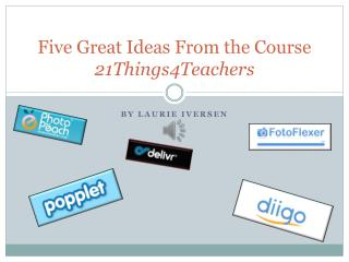 Five Great Ideas From the Course  21Things4Teachers