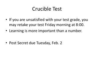Crucible Test