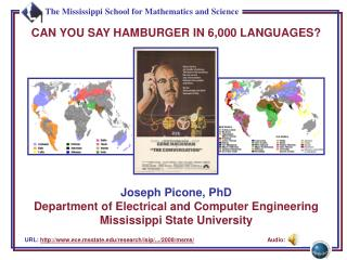 URL :  http://www.ece.msstate.edu/research/isip/.../2008/ msms / 	Audio: