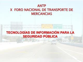 ANTP X  FORO NACIONAL DE TRANSPORTE DE MERCANCIAS