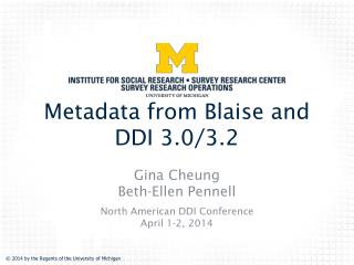 Metadata from Blaise and DDI  3.0/3.2