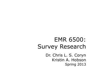 EMR 6500: Survey Research