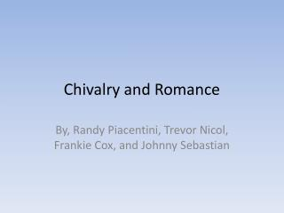 Chivalry and Romance