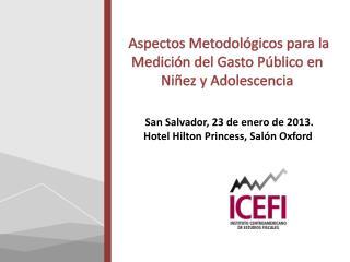 Aspectos Metodológicos para la Medición del Gasto  Público  en Niñez y Adolescencia
