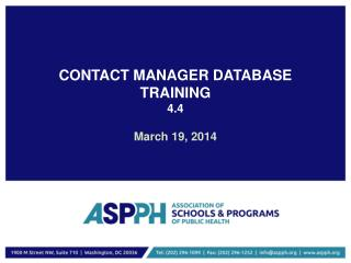 CONTACT MANAGER DATABASE TRAINING 4.4 March  19,  2014