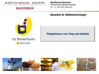 Backforum Hannover  Führerschein Backtechnologie  19. - 21. Juni 2012, Hannover